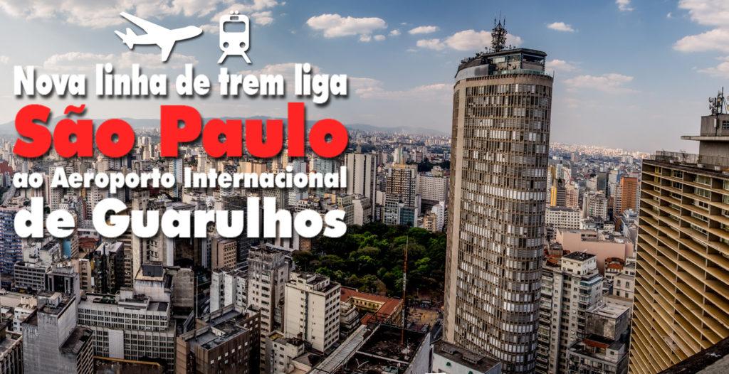 Nova linha de trem liga São Paulo ao Aeroporto Internacional de Guarulhos
